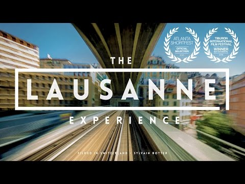 The Lausanne Experience | A city hyperlapse of Switzerland |