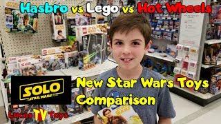 Star Wars Solo Movie Toys! Hasbro vs Lego vs Hot Wheels Star Wars Toys