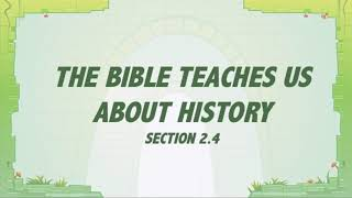 T&T: Grace In Action 2.4 - The Bible Teaches Us About History
