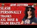 Guns N' Roses News: Slash Personally Thanks Axl Rose & Team Brazil