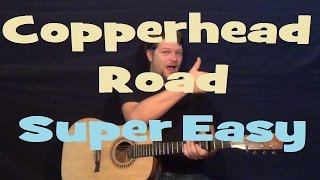 Copperhead Road (STEVE EARLE) Super Easy Strum Guitar Lesson How to Play D G