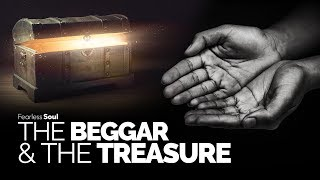 The Beggar and The Treasure ( Truly Inspiring Story)