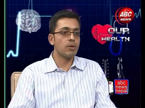 Our health with Dr. Avinash Chandra by Dr. Jaya Satyal, ABC NEWS, NEPAL
