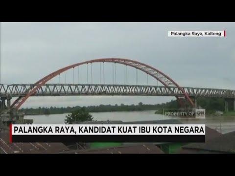 Profil Palangka Raya, Kandidat Kuat Pengganti Ibu Kota Negara DKI Jakarta