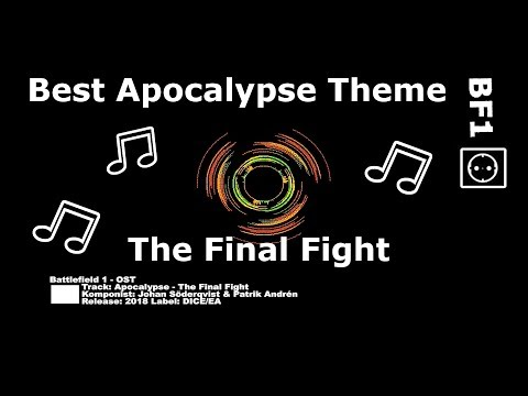Battlefield 1 Best Theme for 'Apocalypse - The Final Fight.mp3' (Soundtrack OST)