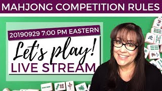 Mahjong Competition Rules Let's Play Livestream 20190929