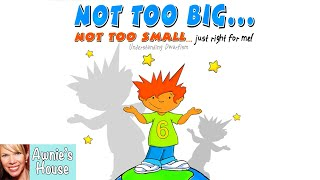 📚 Kids Book Read Aloud: NOT TOO BIG...NOT TOO SMALL...JUST RIGHT FOR ME! by Jimmy and Darlene Korpai