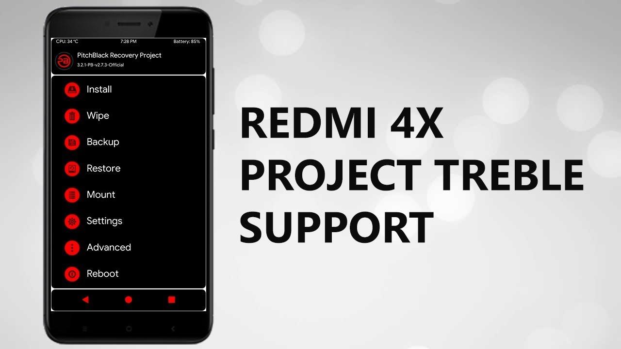 INSTALL TWRP SUPPORT CUSROM TREBLE REDMI 4X