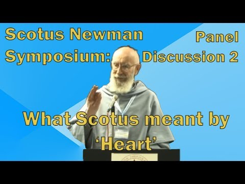 Scotus Newman - Panel 1- Q2 - What is meant by Heart in Scotus - Conf #99: