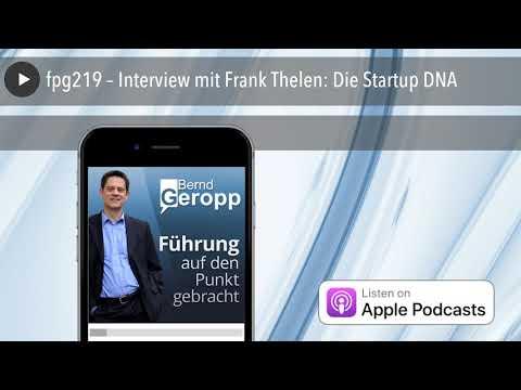 fpg219 – Interview mit Frank Thelen: Die Startup DNA