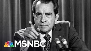 The Nixonian Ways Of Donald Trump   All In   MSNBC