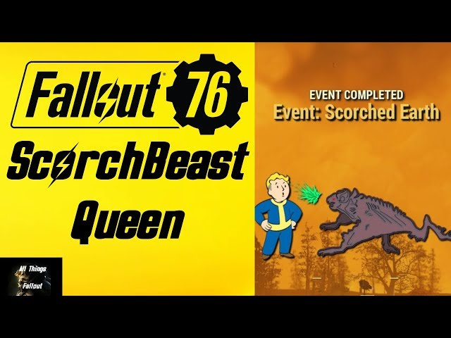 Fallout 76 ScorchBeast Queen Drops & Rewards From Scorched Earth Event