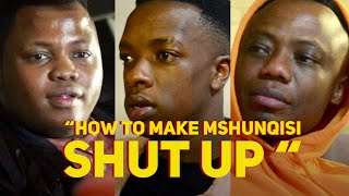 How To Make Mshunqisi Shut Up (Skits By Sphe)