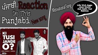 KI TUSI JANDE O ? { Punjabi Reaction } DEEP CHAHAL X SINGGA   Latest Punjabi Song 2021 Thumb