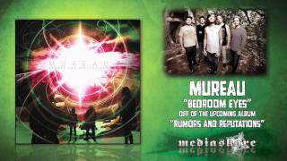 "Mureau - ""Bedroom Eyes"""