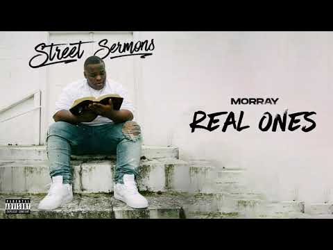 Morray – Real Ones (Official Audio)