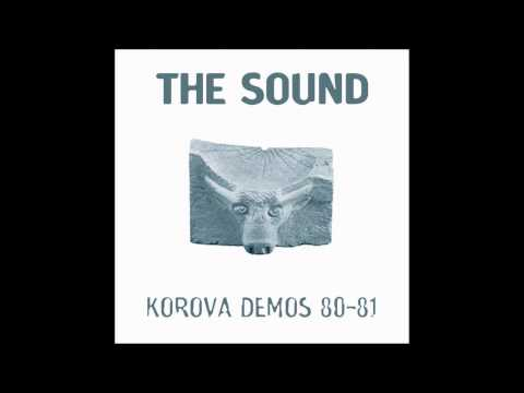 The Sound - Korova Demos