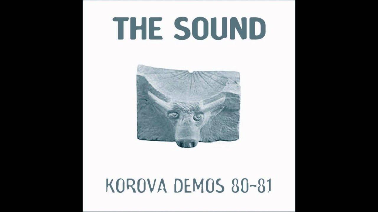 Sound, The - Korova Demos 80-81