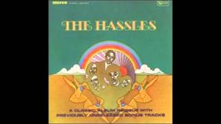 The Hassles-Every Step I Take