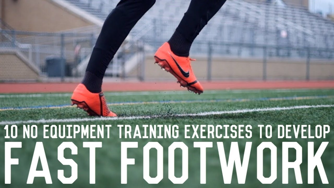 Train Fast Feet Without Equipment | 10 Fast Footwork Exercises To Increase Foot Speed