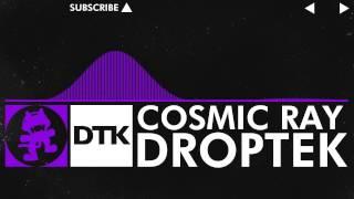 [Dubstep] - Droptek - Cosmic Ray [Monstercat Release]