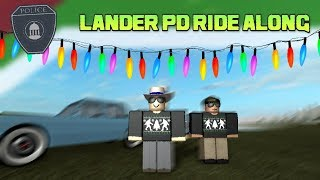 ROBLOX | LANDER POLICE DEPARTMENT | RIDE-ALONG