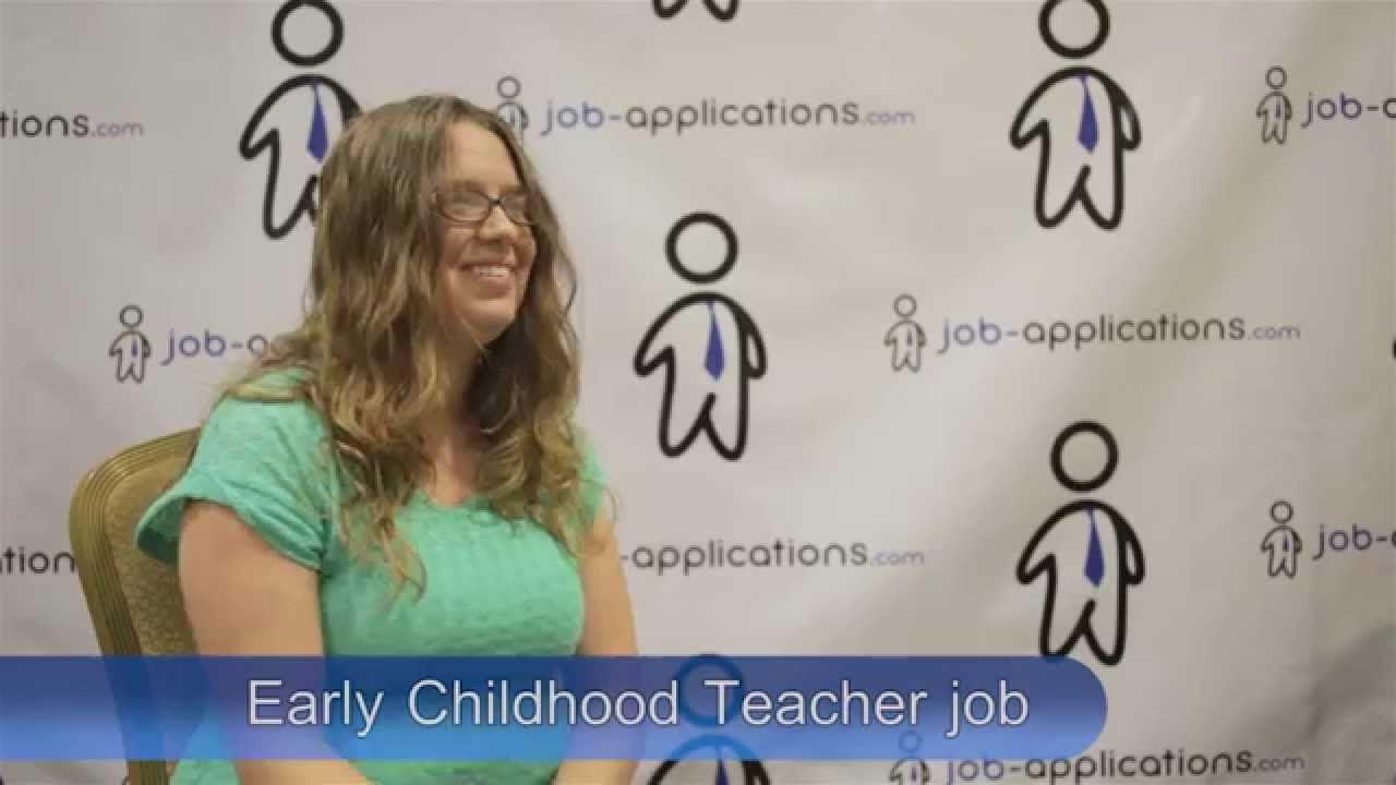 early childhood teacher interview early childhood teacher interview