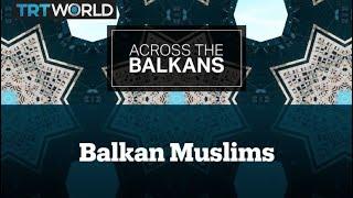 Across The Balkans: Croatia's Muslim Minority and Belgrade's Only Mosque