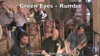 Different Hats Dance Orchestra: Green Eyes Rumba