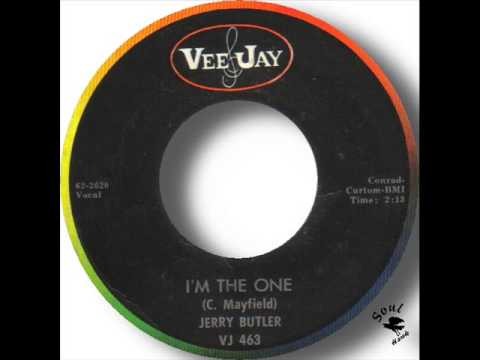 Jerry Butler   I'm The One