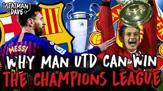 Why Manchester United CAN Win the Champions League