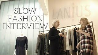 Slow Fashion Stories with LANIUS
