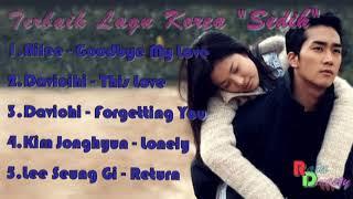 KOREA lagu terbaik ( sedih)