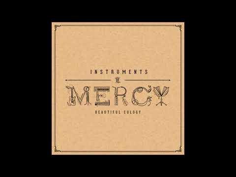 Beautiful Eulogy - Instruments of Mercy (Full Album)