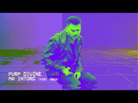 PURP - Ma intorc (feat. Ares) [Official Audio]