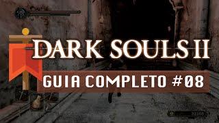 Dark Souls II - Guia Completo #08 - Souto do Caçador e Purgatório dos Mortos-Vivos