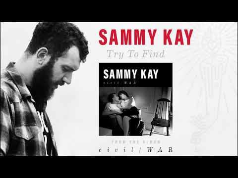 Sammy Kay - Try To Find Mp3