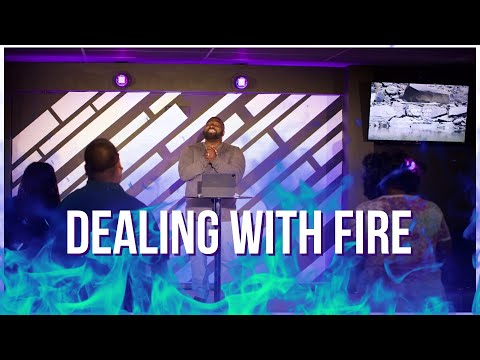 Dealing with Fire