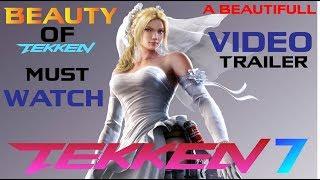 the beauty of Tekken 7