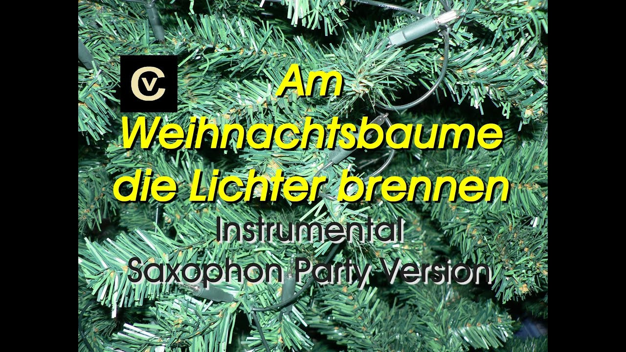 am weihnachtsbaume die lichter brennen instrumental. Black Bedroom Furniture Sets. Home Design Ideas