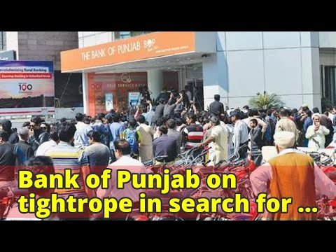 Bank of Punjab on tightrope in search for new president