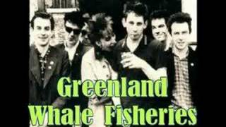 Greenland Whale Fisheries - The Pogues