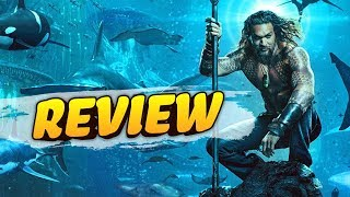 Aquaman - Review!
