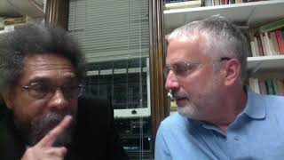 A World Worth Risking It All To Create -- a Heart to Heart Exchange with Cornel West