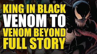 King In Black Venom to Venom Beyond: Full Story   Comics Explained