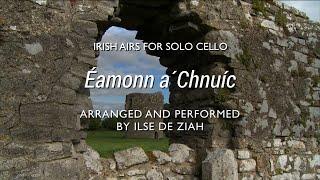 Ned of the Hill - Irish Cello
