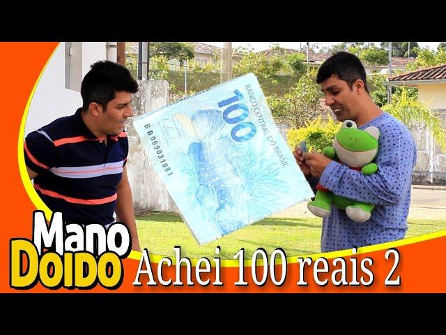 ACHEI 100 REAIS 2 -MANO DOIDO PARAFUSO SOLTO