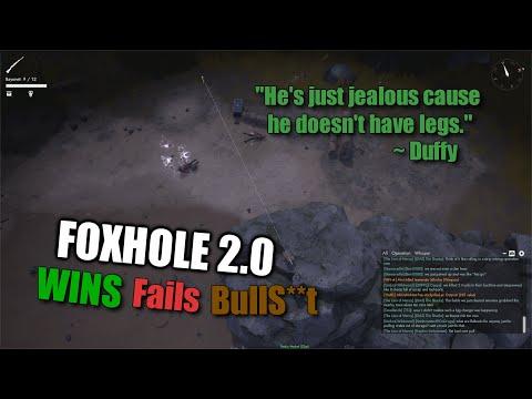 Foxhole 2.0 Wins, Fails & BullS**T |