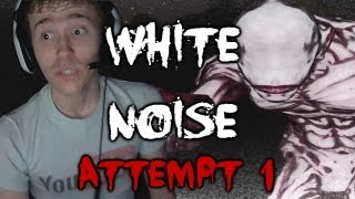 Scary Games - White Noise w/ Reactions & Facecam