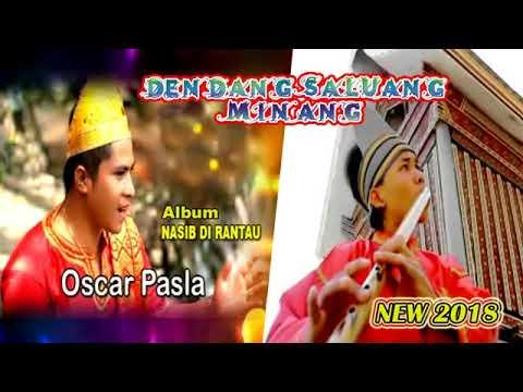DENDANG SALUANG MINANG FULL ALBUM || OSCAR PASLA